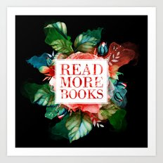 Read More Books - Black Art Print
