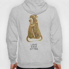 Love each otter Hoody