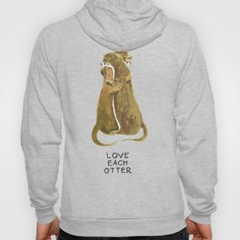 Love each otter Hoody