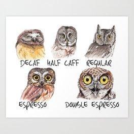 Owl Caffeine Meter -  funny owl coffee Art Print