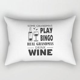 Some grandmas play Bingo real grandmas drink wine Rectangular Pillow