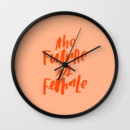 The Future is Female Pink and Orange Wall Clock
