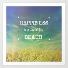 Happiness is a Day at the Beach Art Print