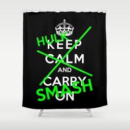 Keep Calm And Hulk Smash Shower Curtain