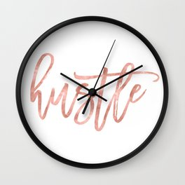 Hustle Quote - Rose Gold Wall Clock