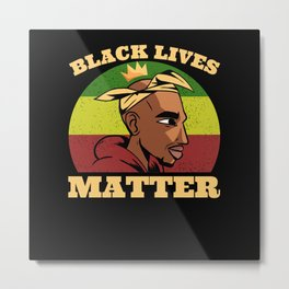 Black Lives Matter Afroamerican Rapking Metal Print
