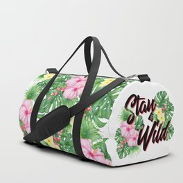 Stay Wild Inspirational Quote Duffle Bag