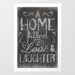 A home with laugh and laughter Art Print