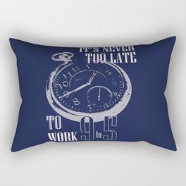 IT'S NEVER TOO LATE Rectangular Pillow