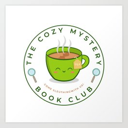 The Cozy Mystery Book Club Art Print