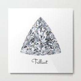 Trilliant Metal Print