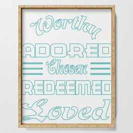 """Great Tee typography design saying """"Chosen"""" and showing your the chosen one! Chosen, Redeemed, Loved Serving Tray"""