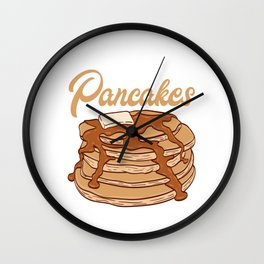 """Great Baking Design For Dessert Lovers T-shirt Design """"I Want Pancakes"""" Butter Maple Syrup Wall Clock"""