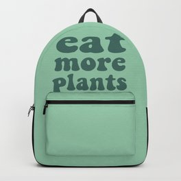 Eat More Plants Green Vegan Vegetarian Healthy Backpack
