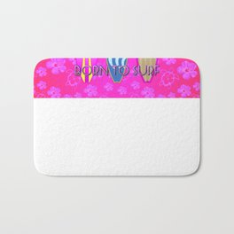Pink Born To Surf Pink Flowers Bath Mat