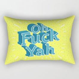 Oh Fuck Yah Rectangular Pillow