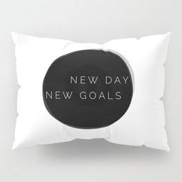NEW DAY NEW GOALS Pillow Sham