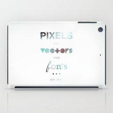Pixels Vectors Fonts iPad Case