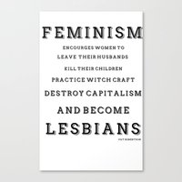 feminism Canvas Prints featuring FEMINISM by K Thomson