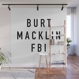 Burt Macklin FBI Wall Mural