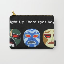 Light Up Them Eye Boys Carry-All Pouch
