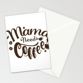 Mama Needs Coffee Funny Mother's Day Stationery Cards
