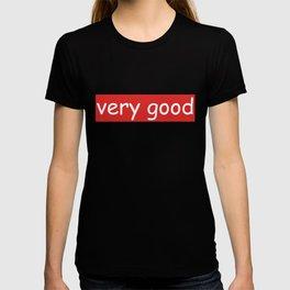 very good T-shirt