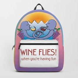 Wine Flies when you're having fun Backpack