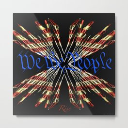We The People - Rise Metal Print