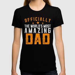 Officially Amazing Dad Fathers Day Gift Idea T-shirt
