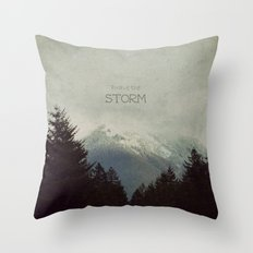 Brave the Storm Throw Pillow