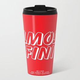 Howlin' Mad Murdock's 'Almost Fini' shirt Metal Travel Mug