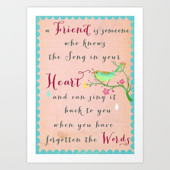 on friendship Art Print