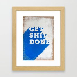 Get Shit Done Stencil Blue Framed Art Print