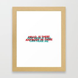 Anybody in there | W&L002 Framed Art Print