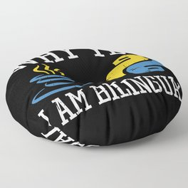Why Yes I Am Bilingual Floor Pillow