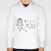 kill bill Hoodies featuring I Hate You / Kill Bill by Etiquette