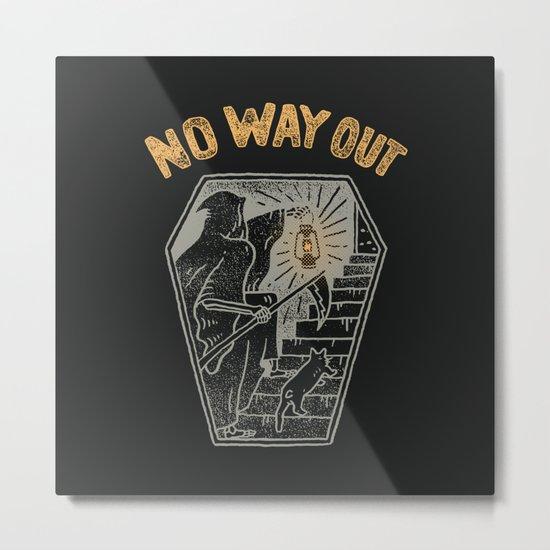 No Way Out Metal Print