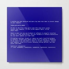 The Blue Screen of Death Metal Print
