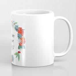 Take care of your karma Coffee Mug