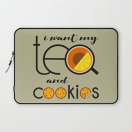 I want my Tea and Cookies Laptop Sleeve