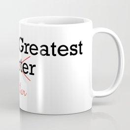 World's Greatest Farter/Father Coffee Mug