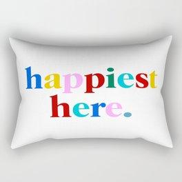 happiest here Rectangular Pillow