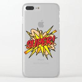 Comic Book Pop Art SUPER! Clear iPhone Case