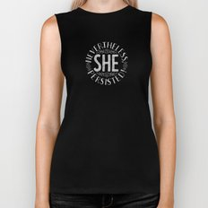 Nevertheless, She persisted. Biker Tank