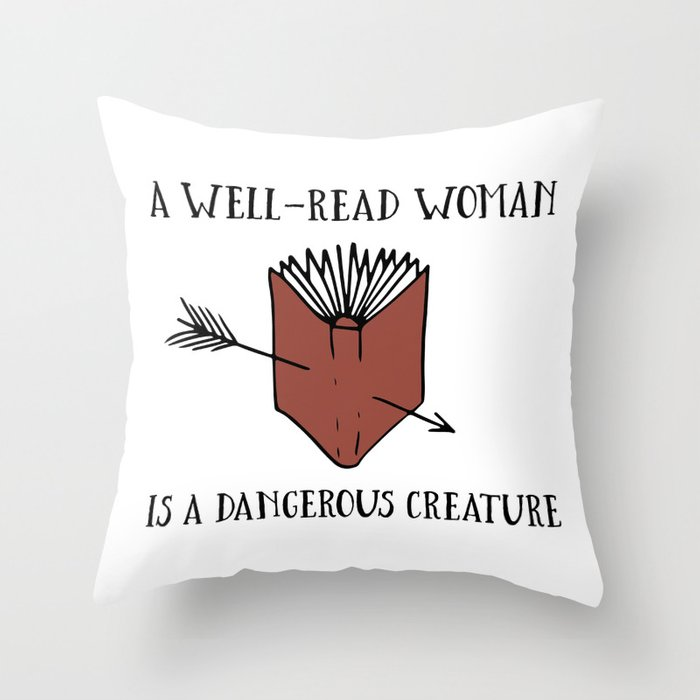 A Well-Read Woman is a Dangerous Creature (Red) Throw Pillow