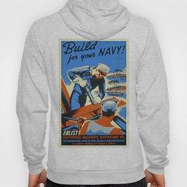 Vintage WW2 Navy poster Hoody