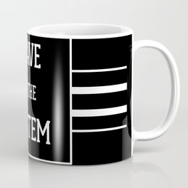 Slave to the System Dark Coffee Mug