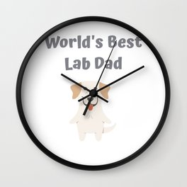 World's Best Lab Dad Cute Labrador Gift Idea Wall Clock