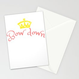 """""""Bow Down Bitches"""" tee design specially made for a royal blooded like you! Grab this awesome tee now Stationery Cards"""